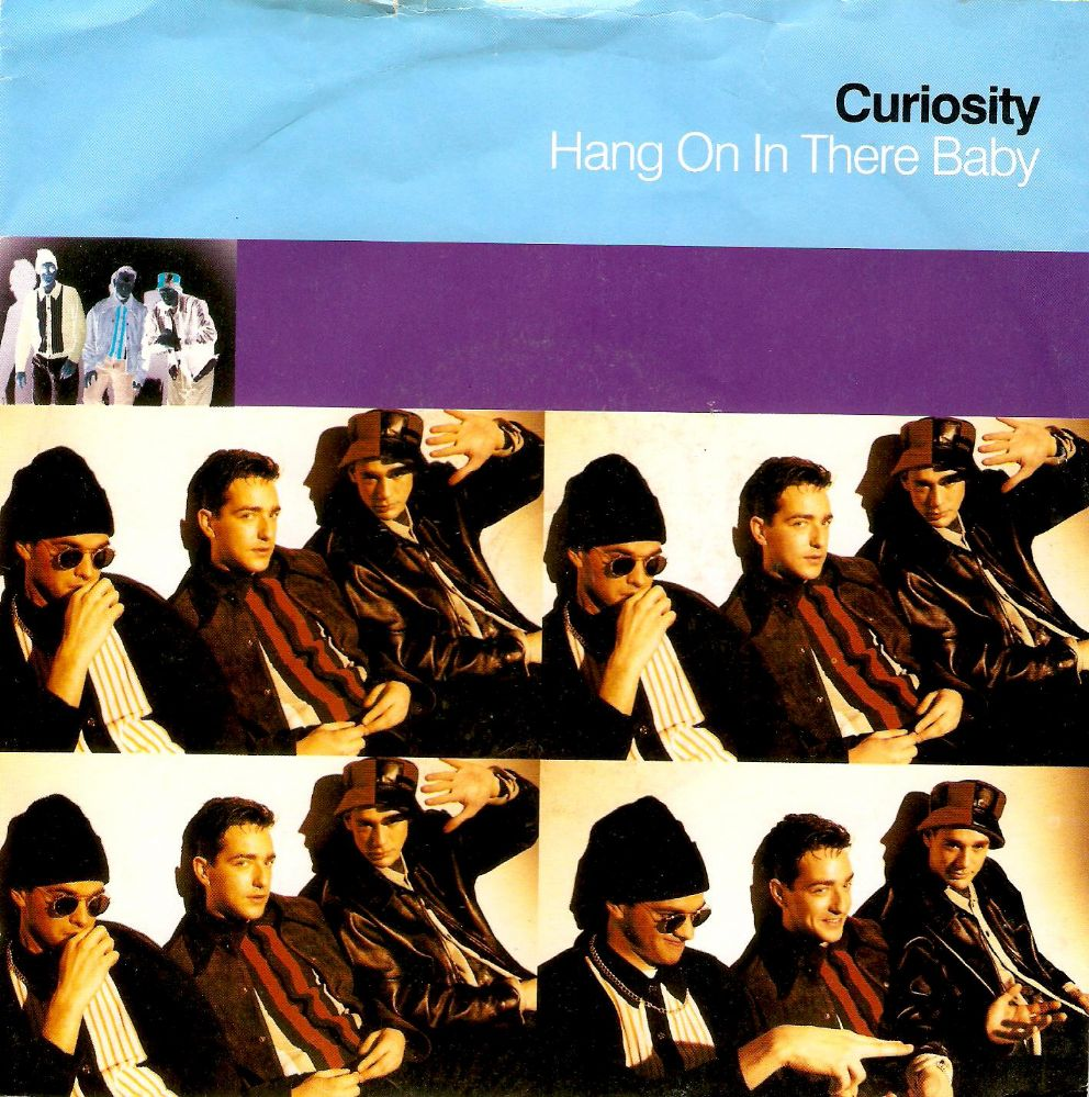 CURIOSITY KILLED THE CAT Hang On In There Baby Vinyl Record 7 Inch RCA 1992